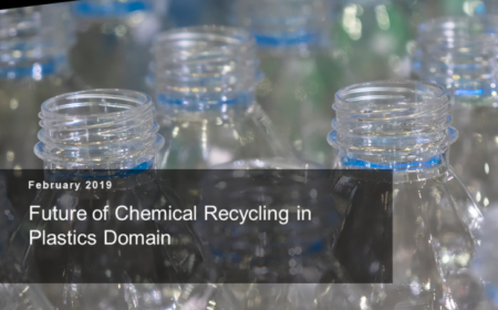 Chemical recycling in plastics domain – Future of Chemical recycling in plastics domain